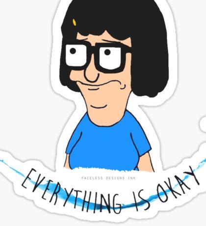 Everything is Okay Sticker