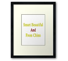 Smart Beautiful And From China  Framed Print