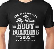Bodyboarding Extreme Sport White Art Unisex T-Shirt