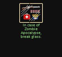 In case of zombie apocalypse break glass Unisex T-Shirt