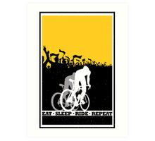 Eat Sleep Ride Repeat Art Print