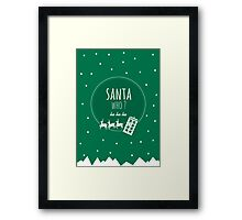 Santa Who ? Framed Print