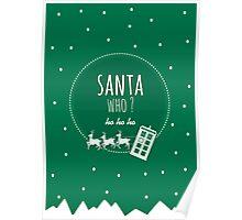 Santa Who ? Poster