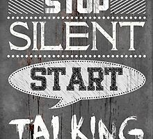 Stop Silent Start Talking [Black] by V-Art