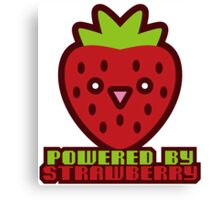 POWERED BY STRAWBERRY Canvas Print