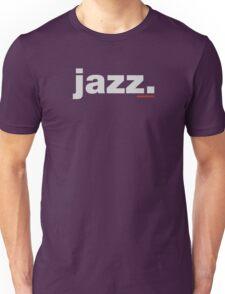 Jazz. Unisex T-Shirt