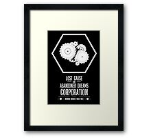 Lost Cause and Abandoned Dreams Corporation Framed Print