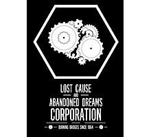 Lost Cause and Abandoned Dreams Corporation Photographic Print