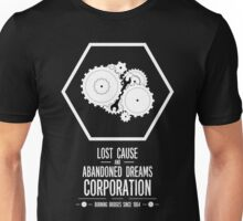 Lost Cause and Abandoned Dreams Corporation Unisex T-Shirt