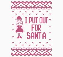 I Put Out For Santa Ugly Christmas Sweater T-Shirt
