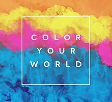 Color Your World by GalaxyEyes