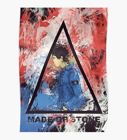 made of stone Poster