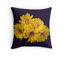 I Love You A Thousand Yellow Daisies Throw Pillow