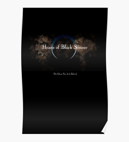 Hearts of Black Science - Ghost Poster Poster