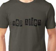 Hep Alien Unisex T-Shirt