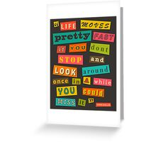 Ferris Beuller Quote Greeting Card