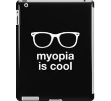 myopia is cool iPad Case/Skin
