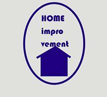 Home Improvement Unisex T-Shirt