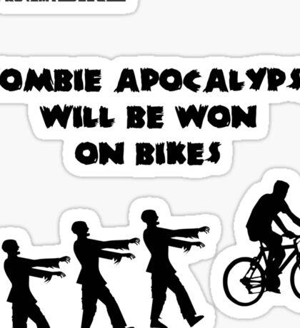 Cycling T Shirt - Zombie Apocalypse Will be Won on Bikes Sticker