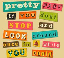 Ferris Bueller Quote - Beige by FinlayMcNevin