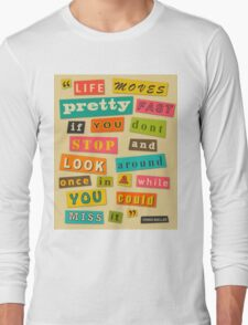 Ferris Bueller Quote - Beige Long Sleeve T-Shirt