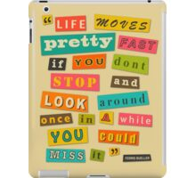 Ferris Bueller Quote - Beige iPad Case/Skin
