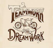 Teamwork Makes the Dream Work by Michelle Arguelles