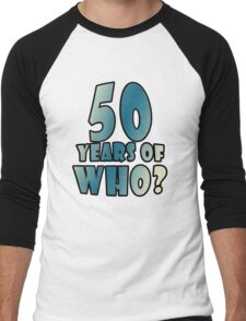 50 Years of WHO? T-Shirt
