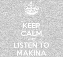 Keep Calm & Listen To Makina One Piece - Short Sleeve