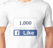 Facebook 1000 Likes, Friends and Views Unisex T-Shirt