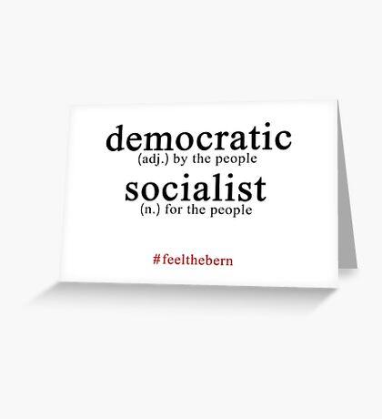 Democratic Socialist Bernie Sanders Greeting Card