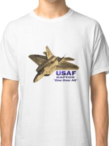 "US Air Force Raptor ""One Over All"" Classic T-Shirt"