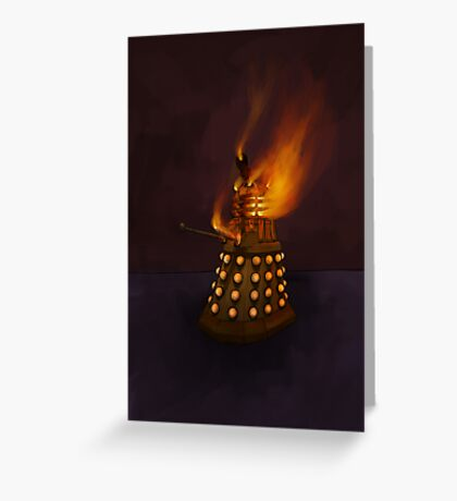 Dr Who Classic Dalek in Flames Greeting Card