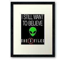 X-File Still Want To Believe Alien Head Framed Print