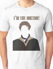I'm The Doctor! - Paul McGann - Doctor Who Unisex T-Shirt