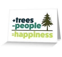 Earth Day Design +trees -people =happiness Greeting Card