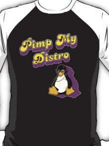 Pimp My Distro T-Shirt