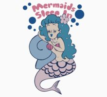 Mermaids Sleep In by Look Human