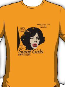 Some Girls Mick T-Shirt