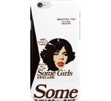 Some Girls Mick iPhone Case/Skin