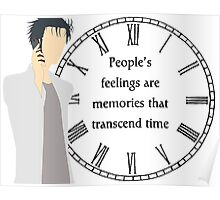 People's Feelings are Memories that Transcend Time Poster