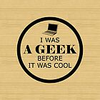 Geek Before It Was Cool by superstarbing
