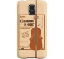 A Stradivarius in Scarlet Samsung Galaxy Case/Skin