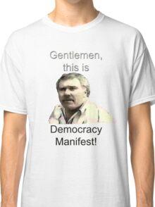 Democracy Manifest Classic T-Shirt