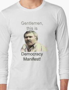 Democracy Manifest Long Sleeve T-Shirt