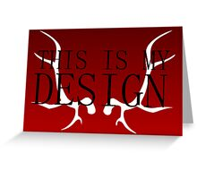 Hannibal - This is my Design (Coloured Background) Greeting Card
