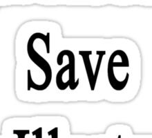 Forget About Me Save My Illustrator  Sticker