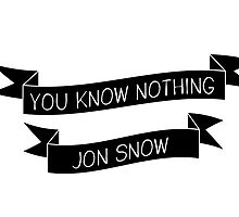 You Know Nothing Jon Snow by ffiorentini