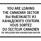 You are leaving the Canadian Sector by jorges