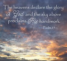Heavens Declare God's Glory by paws4critters